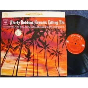 Hawaiis Calling Me: Marty Robbins: Music