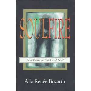 Soulfire: Love Poems in Black and Gold (9780936663180