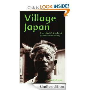 Village Japan: Everyday Life in a Rural Japanese Community: Malcolm