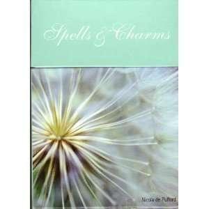 Spells & Charms (9781435104174) Nicola de Pulford Books