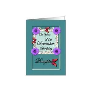 Month December & Age Specific 21st Birthday   Daughter Card : Toys