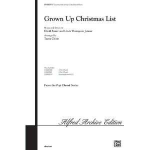 Grown Up Christmas List Choral Octavo Choir Arr. Teena