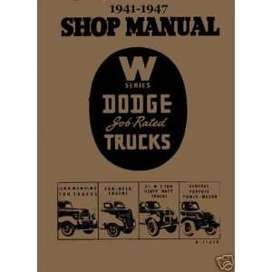 1941 1942 1946 1947 Dodge W Series Truck Factory Service Manual Dodge