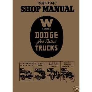 1941 1942 1946 1947 Dodge W Series Truck Factory Service Manual Dodge