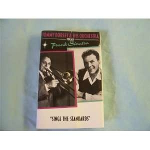 the Standards tape Tommy Dorsey Orchestra / Frank Sinatra Music