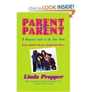 Humorous Look at the Teen Scene (9780595292387): Linda Propper: Books