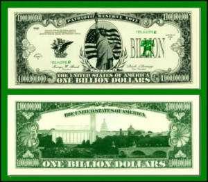 100 Factory Fresh Patriotic Billion Dollar Bills