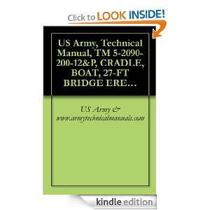 US Army, Technical Manual, TM 5 2090 200 12&P, CRADLE, BOAT, 27 FT