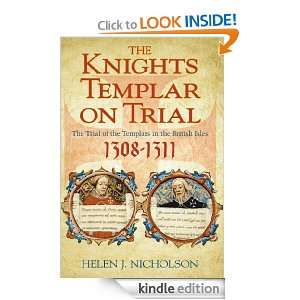 Knights Templar on Trial: The Trials of the Templars in the British
