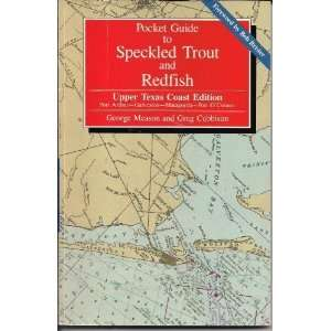 Pocket Guide to Speckled Trout and Redfish/Upper Texas