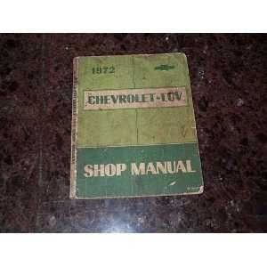 1972 Chevrolet Luv Shop Manual General Motor Division Books