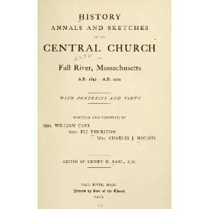 com History, Annals And Sketches Of The Central Church Of Fall River