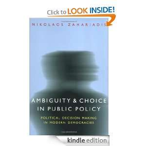 Ambiguity and Choice in Public Policy Political Decision Making in