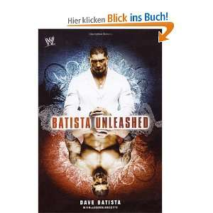 Batista Unleashed  Dave Batista, Jeremy Roberts Englische