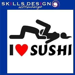 LOVE SUSHI Aufkleber Autoaufkleber Sticker FUN Shocker KULT