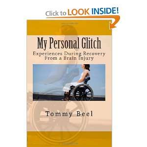 During Recovery From a Brain Injury (9781461062790) ommy Beel Books