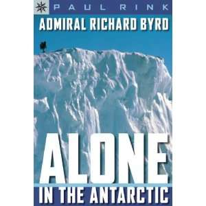 Sterling Point Nonfiction Series   Admiral Richard Byrd