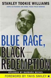 Blue Rage, Black Redemption: A Memoir By: Stanley Tookie Williams