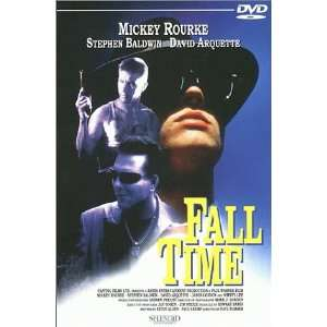 Fall Time: Steve Alden, David Arquette, Stephen Baldwin