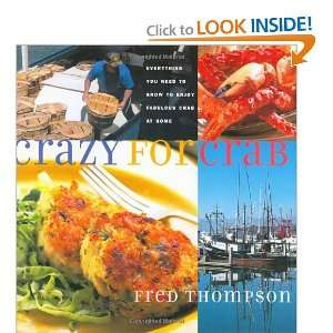 to Enjoy Fabulous Crab at Home (9781558322653): Fred Thompson: Books