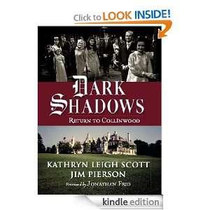 Leigh Scott, Jim Pierson, Jonathan Frid:  Kindle Store