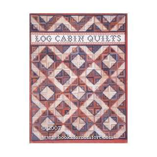 Log Cabin Quilts (9780960297016) Bonnie Leman, Judy Martin Books