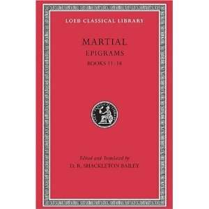 Martial Epigrams, Volume III, Books 11 14. (Loeb