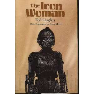 The Iron Woman [Hardcover] Ted Hughes Books