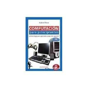 usar este aparato?/ Learn How to Use the Computer (Spanish Edition