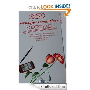 350 mensajes románticos cortos (de amor) (Spanish Edition): Fenix