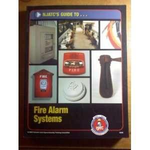 Njatc Guide To Fire Alarm Systems: Merton Bunker: Books