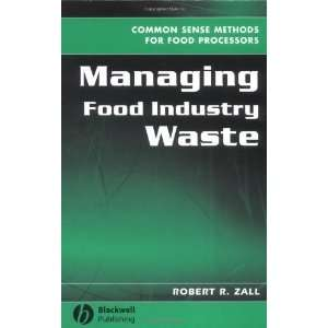 Managing Food Industry Waste: Common Sense Methods for Food Processors