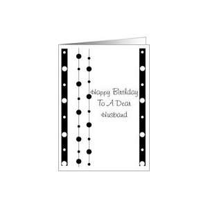 Husband Birthday Card   Contemporary Black And White Circles Card