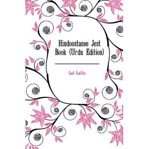 Hindoostanee Jest Book (Urdu Edition): Lal Lallu: Books