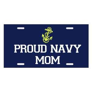 Proud Navy Mom   Military Supporter License Plate