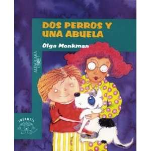 DOS Perros y una Abuela / Two Dogs and a Grandmother