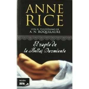 de la bella durmiente (Spanish Edition) [Paperback]: Anne Rice: Books