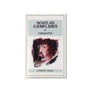 Novelas ejemplares I y II (Obra Completa) (Letras Hispanicas / Spanish