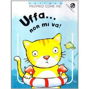 Uffa non mi va (9788875481322) Lucia Salemi Books
