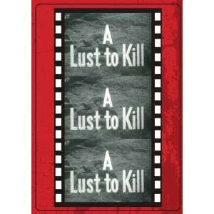 A Lust To Kill Sinister Cinema Movies & TV