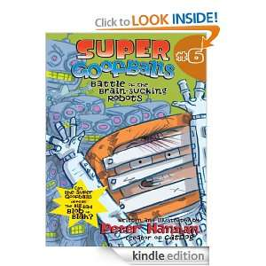 Super Goofballs, Book 6 Battle of the Brain Sucking Robots Peter