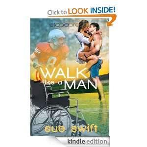 Walk Like a Man Sue Swift  Kindle Store