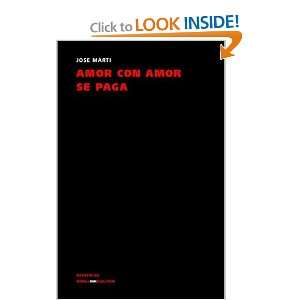 Amor con amor se paga (Narrativa) (Spanish Edition