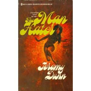 The Man Hater (A Reed Nightstand Book 3057*A): Jeremy Dunn