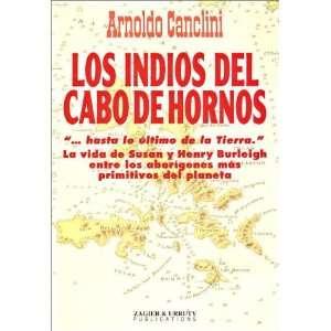Los Indios del Cabo de Hornos (Spanish Edition