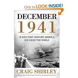 December 1941: 31 Days that Changed America and Saved the