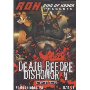 Ring of Honor Presents   Death Before Dishonor V Night Two