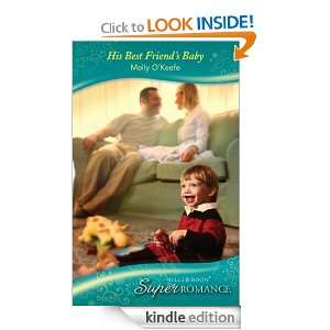 His Best Friends Baby (Super Romance) Molly OKeefe