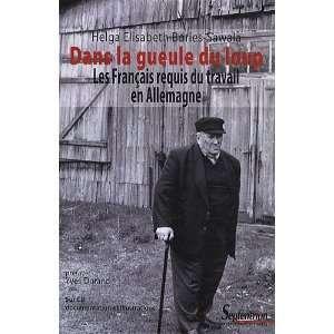Dans la gueule du loup (French Edition) (9782757400609