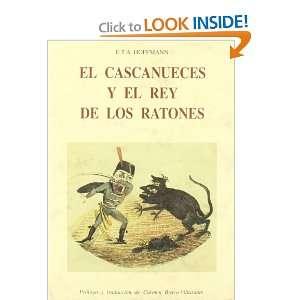 El Cascanueces y el rey de los ratones (9788497161541) E